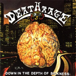 DEATHRAGE - Down in the Depth of Sickness - CD