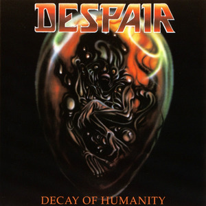 DESPAIR - Decay of Humanity - CD