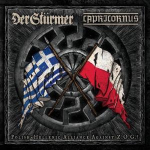 DER STURMER / CAPRICORNUS - Polish-Hellenic Alliance Against Z.O.G.! - CD