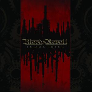 BLOOD REVOLT - Indoctrine - DIGI-CD