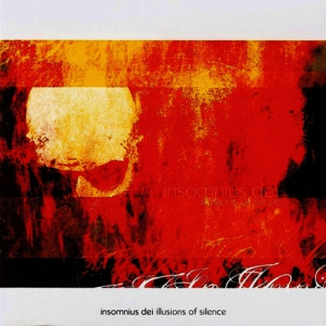 INSOMNIUS DEI - Illusions of Silence - CD