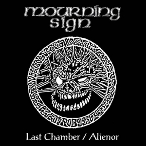 MOURNING SIGN - Last Chamber / Alienor - СD