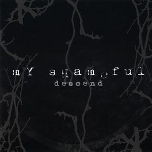 MY SHAMEFUL - Descent - CD