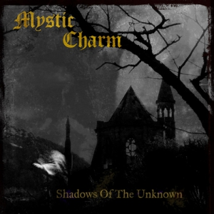 MYSTIC CHARM - Shadows of the Unknown - CD