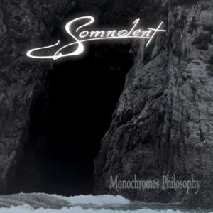 SOMNOLENT - Monochromes Philosophy - CD