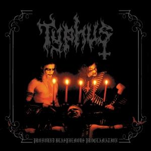 TYPHUS - Profound Blasphemous Proclamation - CD