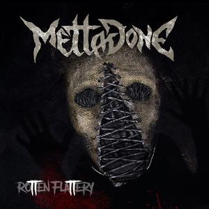 METTADONE - Rotten Flattery - CD