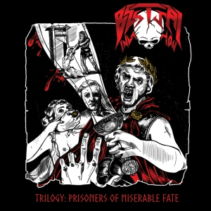 BESTIAL INVASION - Trilogy: Prisoners of Miserable Fate - CD