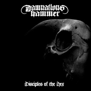 DAMNATIONS HAMMER - Disciples of the Hex - CD