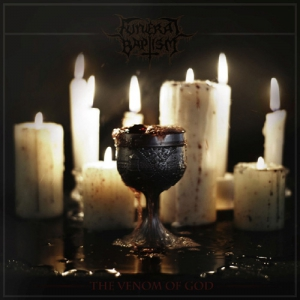 FUNERAL BAPTISM - The Venom of God - CD