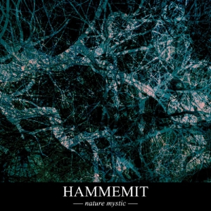 HAMMEMIT - Nature Mystic - DIGISLEEVE-CD