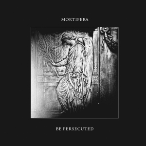 MORTIFERA / BE PERSECUTED - Split-CD
