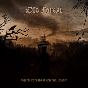 OLD FOREST - Black Forests of Eternal Doom - DIGI-CD