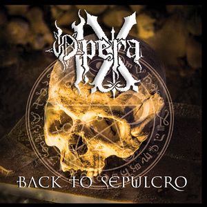 OPERA IX - Back to Sepulcro - CD