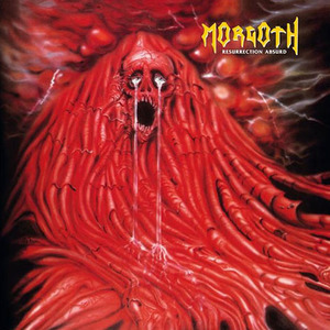 MORGOTH - Resurrection Absurd - MCD PRE-ORDER