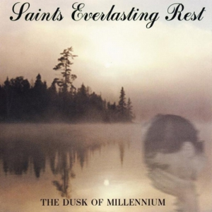 SAINTS EVERLASTING REST - The Dusk of Millennium - CD