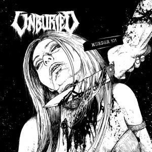 UNBURIED - Murder 101 - CD